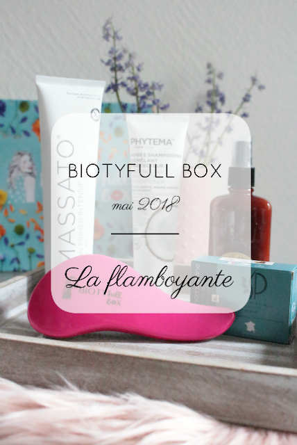 avis biotyfull box la flamboyante