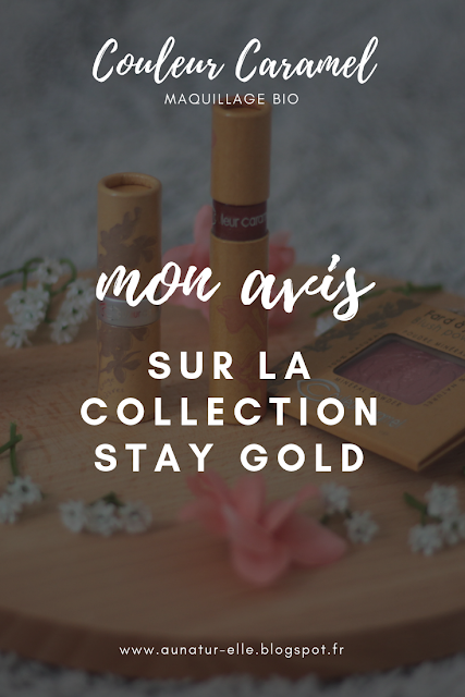 Stay Gold : la nouvelle collection de maquillage BIO - Couleur Caramel