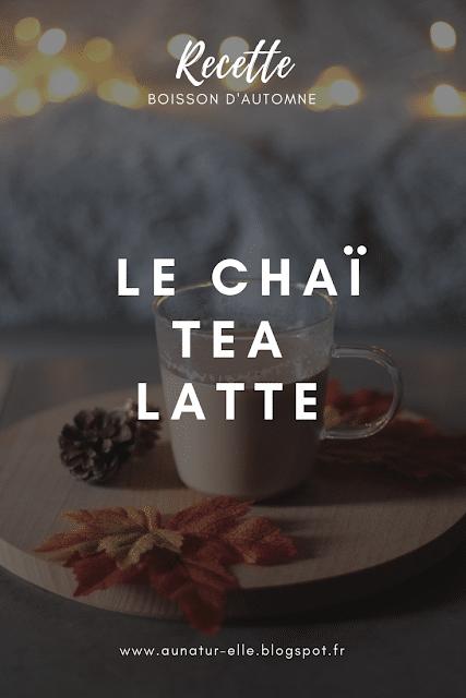 recette rapide & facile du chaï tea latte