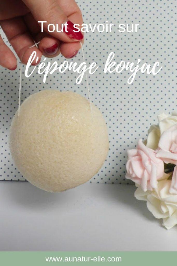 Tout savoir sur l'éponge konjac. Aunatur-elle, blog beauté naturelle #konjac