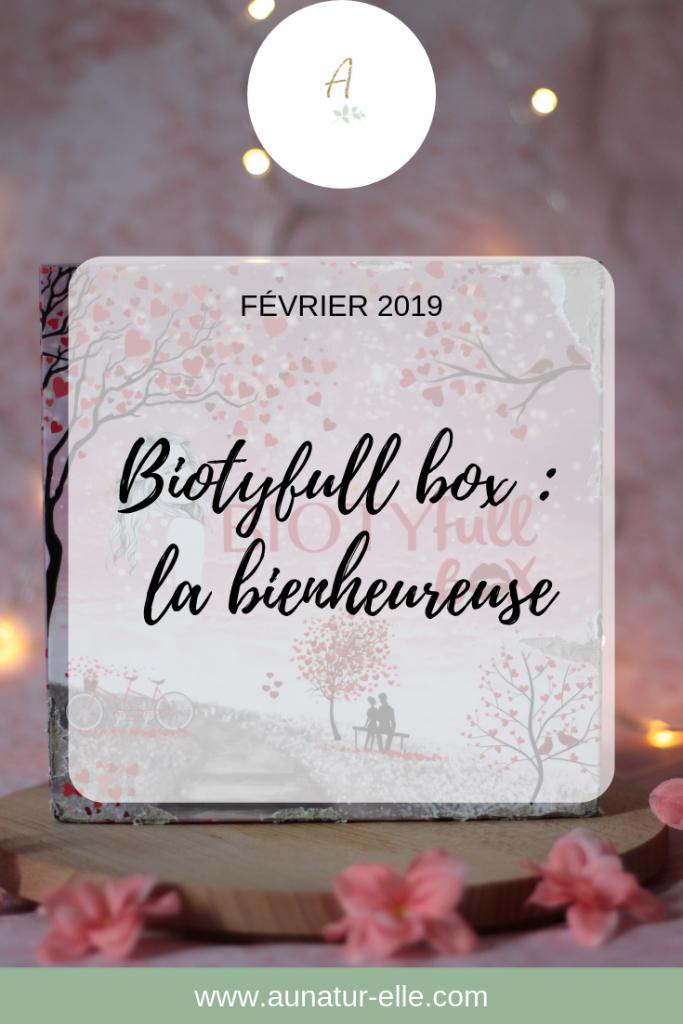Mon avis sur la biotyfull box de février 2019 la bienheureuse