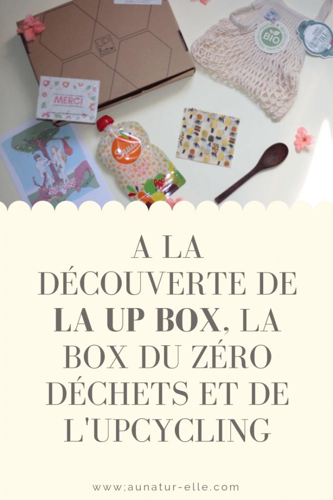 A la découverte de la up box, la box du zéro déchets et de l'upcycling