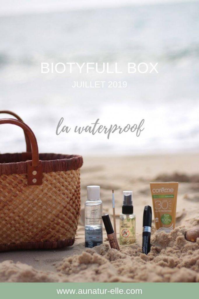 A la découverte de la Biotyfull box de juillet 2019, la waterproof. Aunatur-elle, blogueuse beauté naturelle #biotyfullbox
