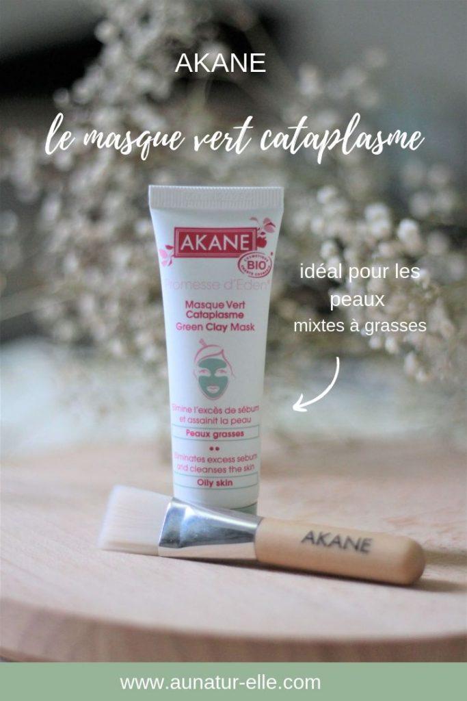 Mon avis sur le masque vert cataplasme d'Akane, idéal pour les peaux mixtes à grasses. Aunatur-elle, blog beauté naturelle