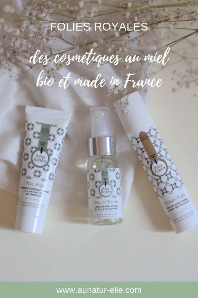 Folies royales, des cosmétiques au miel BIO et made in France. Aunatur-elle, blog beauté naturelle & bio.