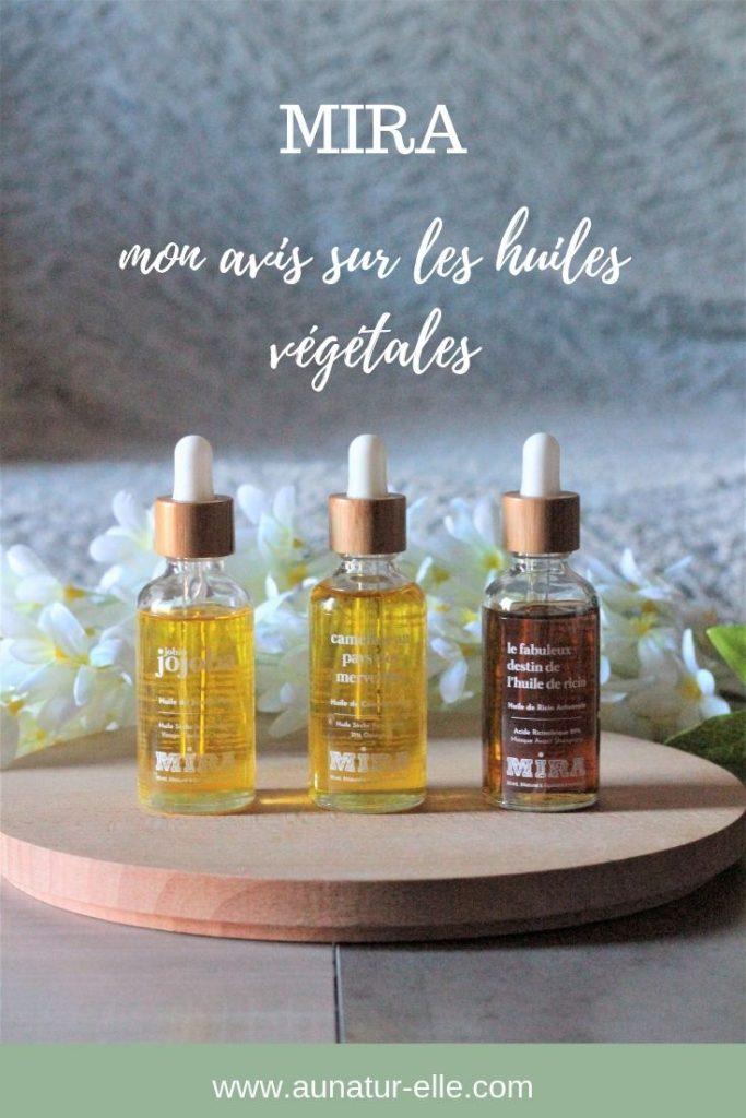 Mon avis sur les huiles végétales Mira. Aunatur-elle, blog beauté naturelle