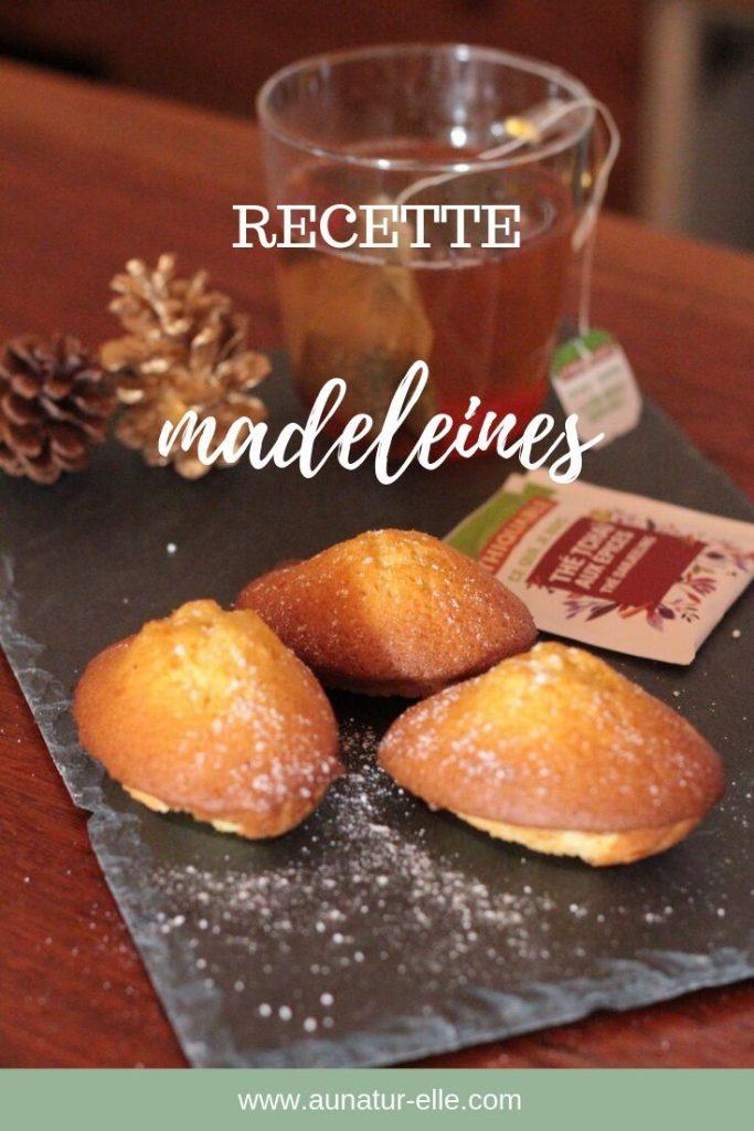 Recette madeleines - Blog aunatur-elle