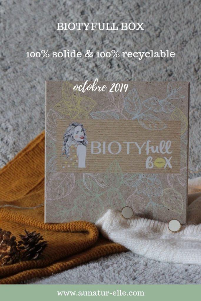 Mon avis sur la Biotyfull box d'octobre 2019, 100% solide et recyclable #boxbeautenaturelle